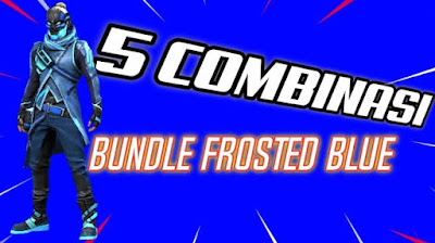 cara dapat the frosted blue bundle ff