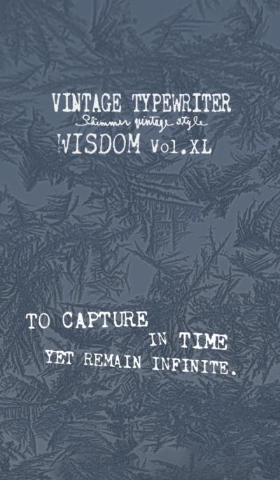 VINTAGE TYPEWRITER WISDOM Vol.XL