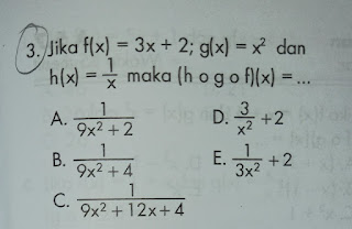 Jika f(x)=3x+2 ; g(x)=x² dan h(x) = 1/x maka (h o g o f)(x) =