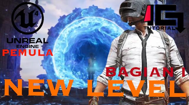 Tutorial Unreal Engine 4 Pemula Bagian I - New Level