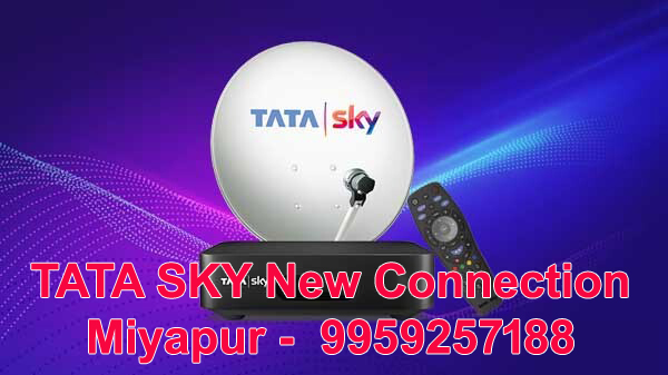 TATA SKY New Connection Miyapur -  9959257188