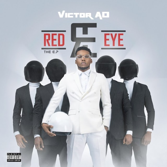 ALBUM: Victor AD - Red Eye (Download Mp3/Zip)