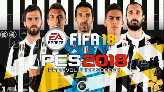 Latest FIFA 18 Mod PES 2018 Android Iso Download Full HD