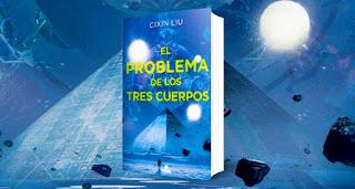 'El problema de los Tres Cuerpos', de  Liu Cixin