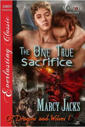 Reseña: The One True Sacrifice Y Taking Another Man's Mate (Of Dragons And Wolves #1 Y #4 ... @tataya.com.mx 2020