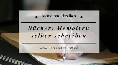 Bücher-Tipps: Memoiren selber schreiben