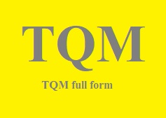 tqm full form in English total quality management