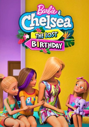 Barbie and Chelsea The Lost Birthday 2021 HDRip 480p Dual Audio 300Mb