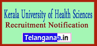 KUHS Kerala University of Health Sciences Recruitment Notification 2017 Last Date 03-04-2017