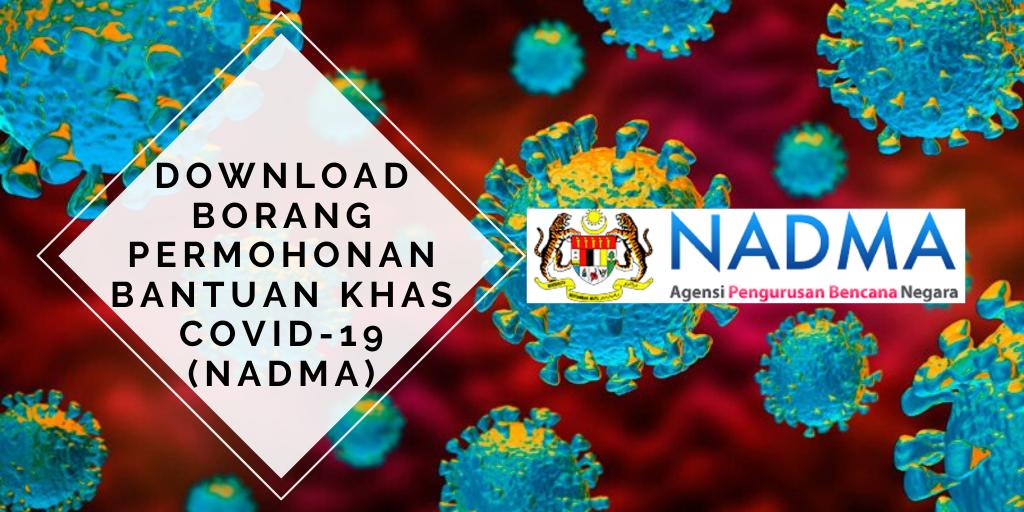 Download Borang Permohonan Bantuan Khas Covid-19 (NADMA)