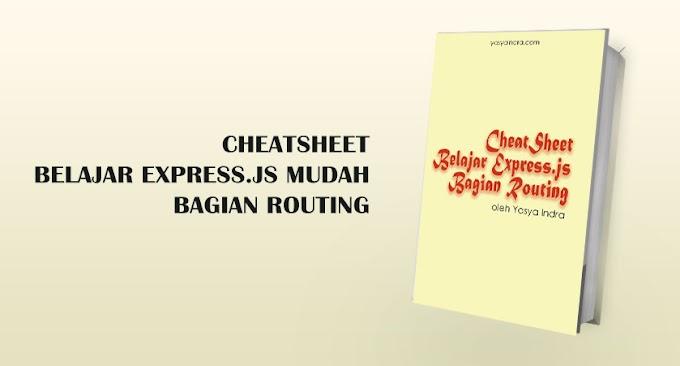 Cheatsheet Belajar Express. Bagian Routing