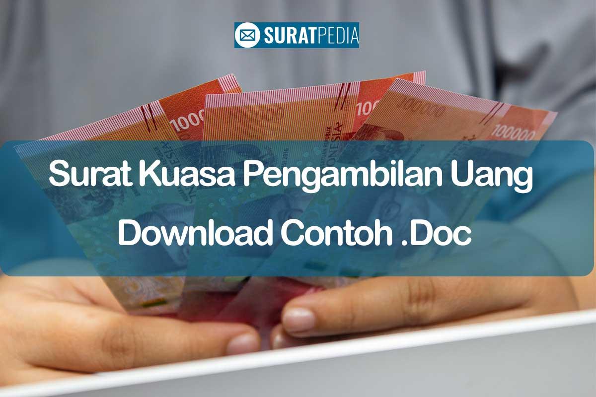 8 Syarat Surat Kuasa Pengambilan Uang Dan Download Contoh Doc Gratis Free Suratpedia