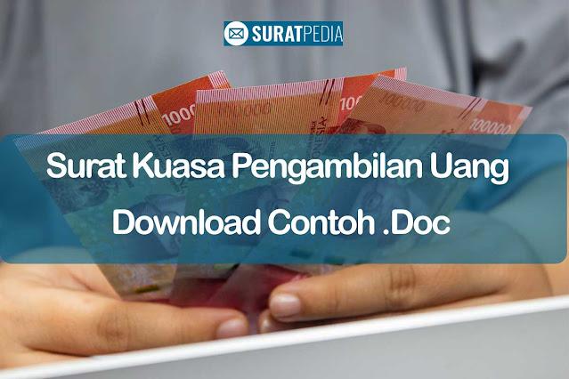 Surat Kuasa Pengambilan Uang dan Download Contoh .Doc Gratis