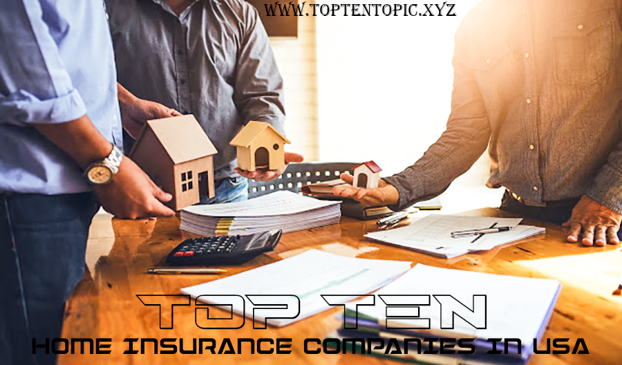 Top Ten Home Insurance Companies in USA