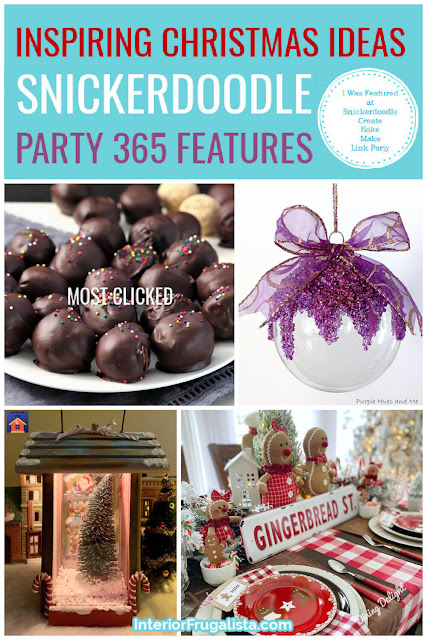 Inspiring Christmas Ideas - Snickerdoodle Create Bake Make Link Party 365 Features co-hosted by Interior Frugalista #linkparty #linkpartyfeatures #snickerdoodleparty