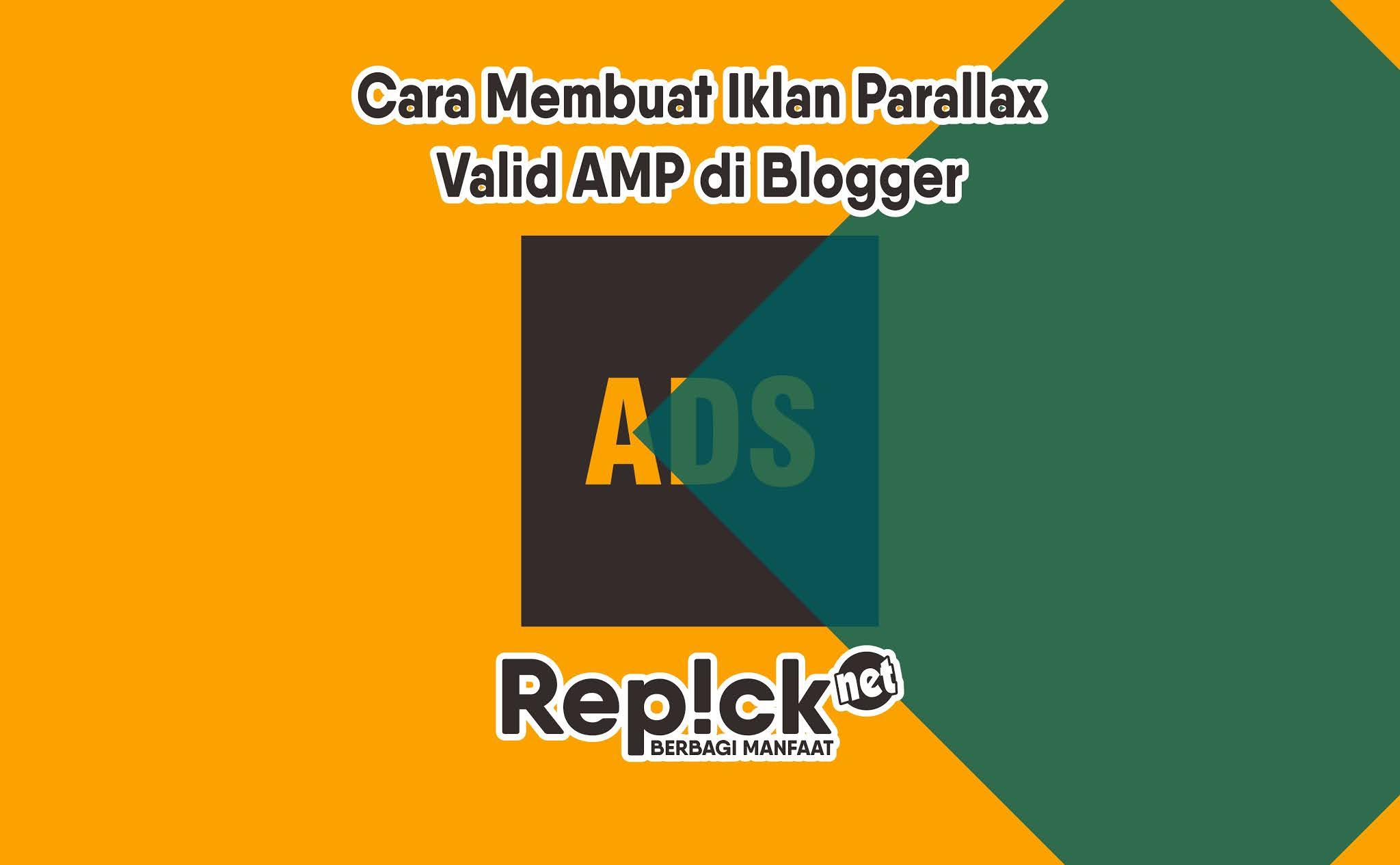 Cara Membuat Iklan Parallax Valid AMP di Blogger