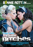 Bonnie Rotten Loves Bitches xXx (2012)