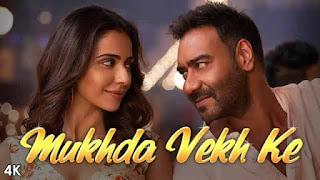 मुखड़ा वेख के Mukhda Vekh Ke Lyrics In Hindi