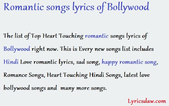 Romantic songs lyrics of Bollywood