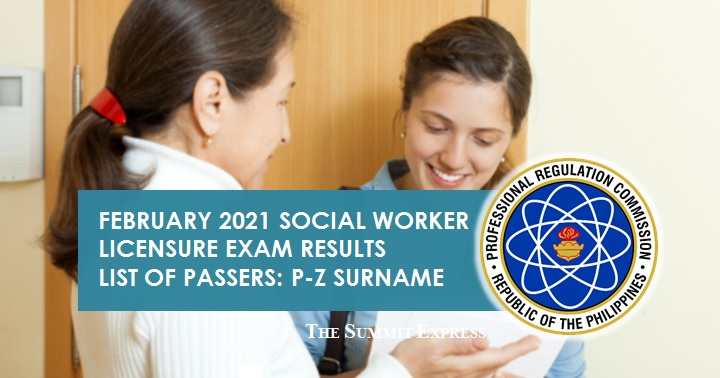 P-Z Passers: February 2021 Social Worker board exam result