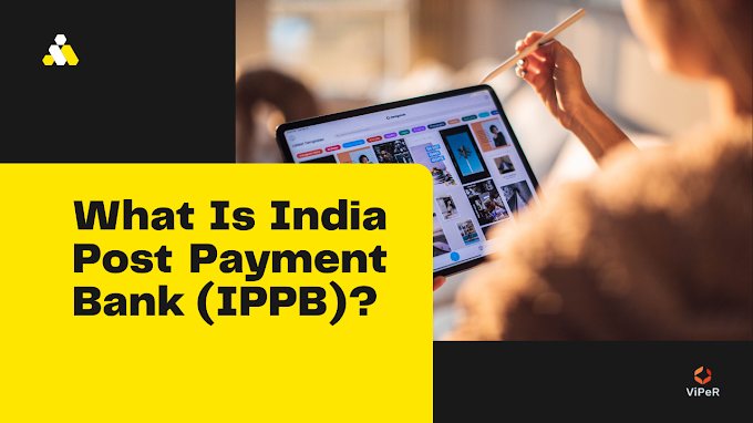 What Is India Post Payment Bank (IPPB)?