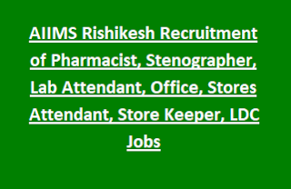 AIIMS Rishikesh Recruitment of Pharmacist, Stenographer, Lab Attendant, Office, Stores Attendant, Store Keeper, LDC Jobs.png