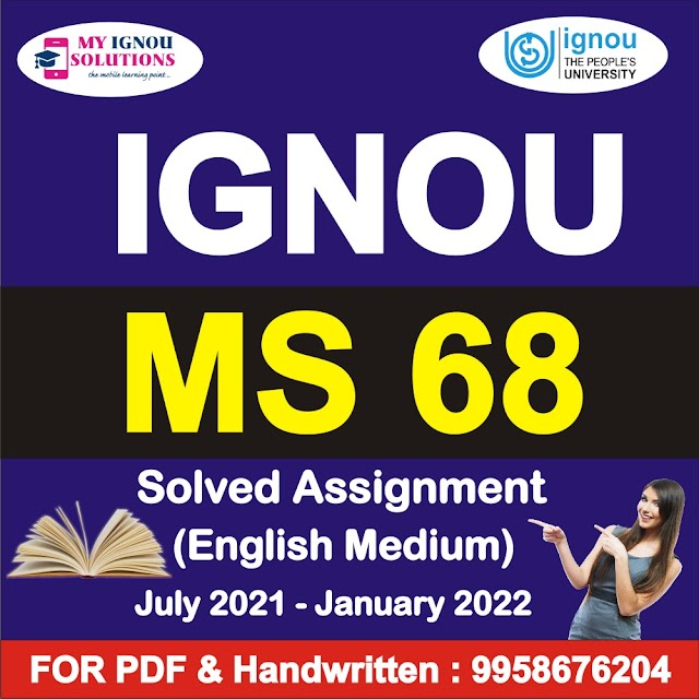 MS 68 Solved Assignment 2021-22
