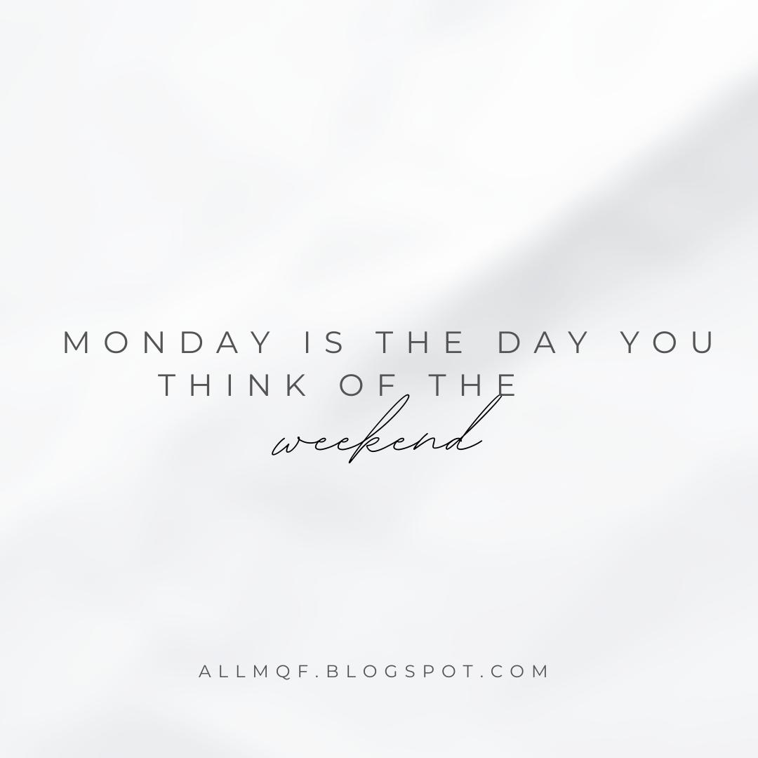 Monday Quotes Allmqf