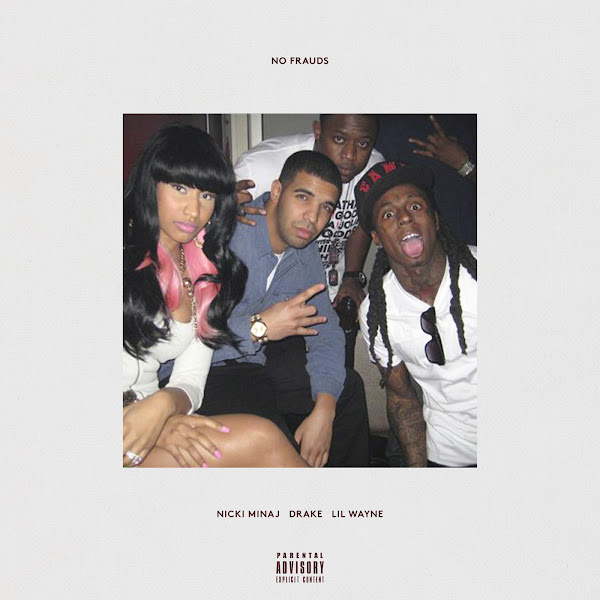 Nicki Minaj, Drake & Lil Wayne - No Frauds - Single Cover