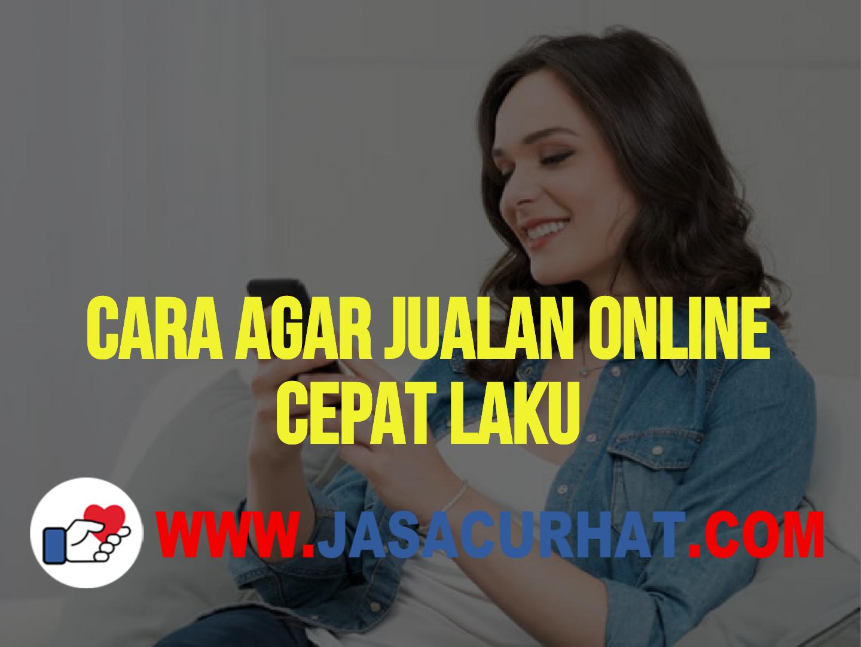 Curhat Seputar Jualan Online