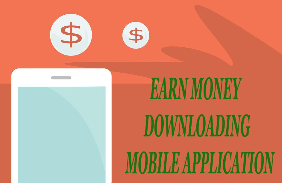 How to earn money online phone app download