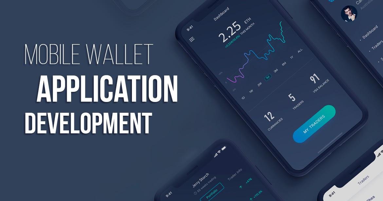 Mobile Wallet Application Development   Wallet Developer