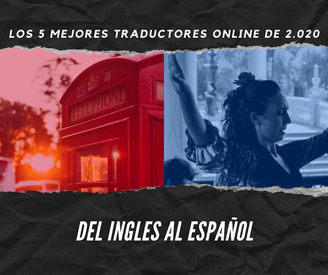 Los 5 mejores traductores online de inglés a español en 2020