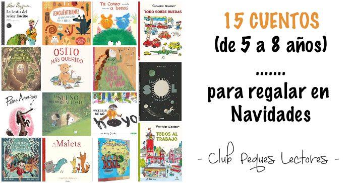cuentos libros infantiles 5 a 8 años edad recomendaciones navidad