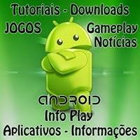 Android Info Play - Tutoriais, Downloads, Games, Aplicativos e Informações.