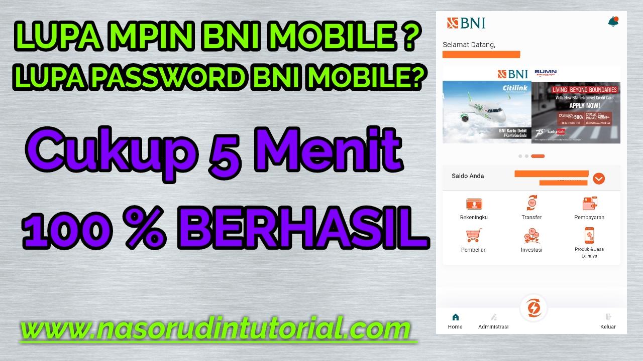 Cara Mudah Mengatasi Lupa Mpin Dan Password Transaksi Pada Bni Mobile Bangking
