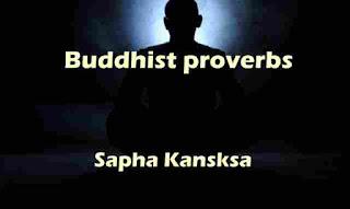 Buddhist proverbs by Sapha Kansksa