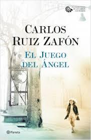 El juego del Angel Carlos Ruiz Zafon El cementerio de los libros olvidados