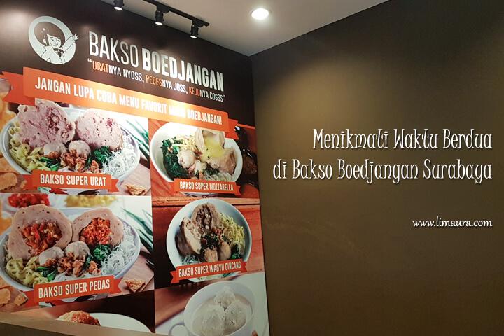 Menikmati Waktu Berdua di Bakso Boedjangan Surabaya