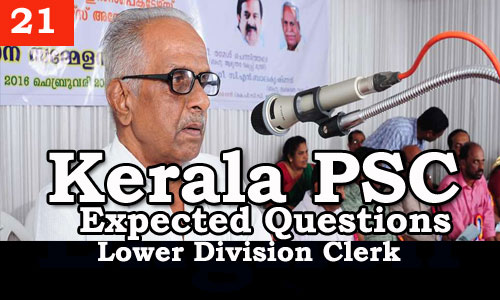 Kerala PSC - Expected/Model Questions for LD Clerk - 21