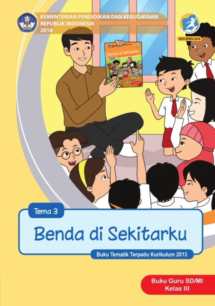 Buku Guru Tematik SD Kelas III Tema 3 Benda di Sekitarku