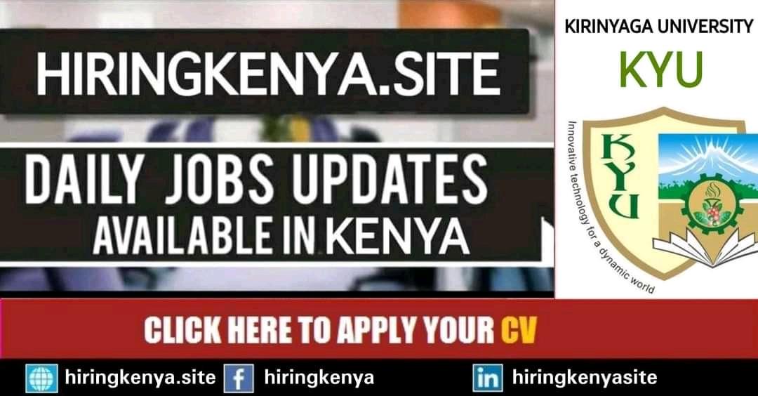 Kirinyaga University Careers 2021 New Openings