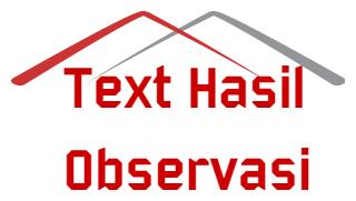 Struktur Teks Dan Ciri Kebahasaan Dalam Teks Laporan Hasil Observasi