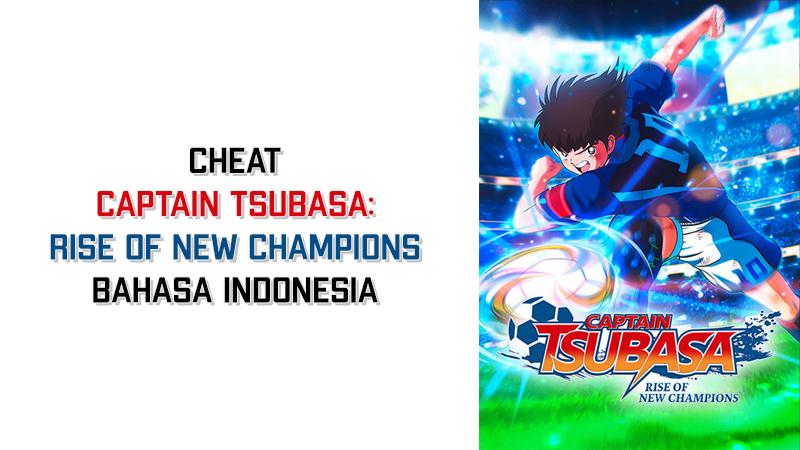 √ Cara Cheat Captain Tsubasa: Rise of New Champions PC ...