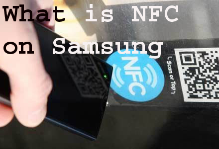 What is NFC on Samsung