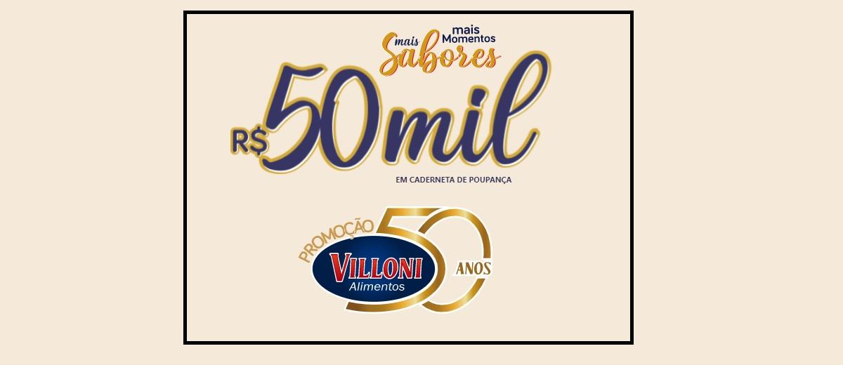 Promoção 50 Anos Villoni Alimentos
