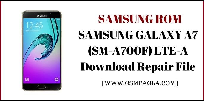 SM-A700F LTE-A Repair Firmware 4File By GsmPagla