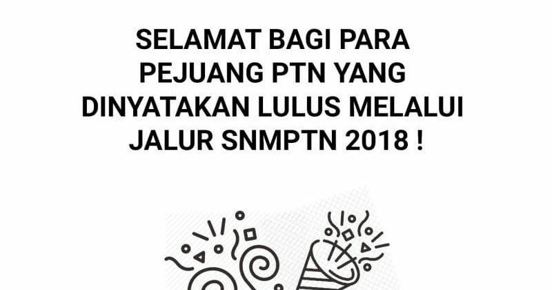 Pengumuman Hasil SNMPTN 2018 ~ AGUNKz scrEaMO BLOG