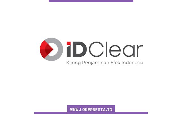 Lowongan Kerja PT Kliring Penjaminan Efek Indonesia  Lowongan Kerja IDClear Tahun 2021