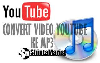 Cara Merubah / Convert Video Youtube ke MP3 Dengan Mudah Tanpa Software